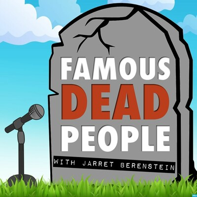 Famous Dead People
