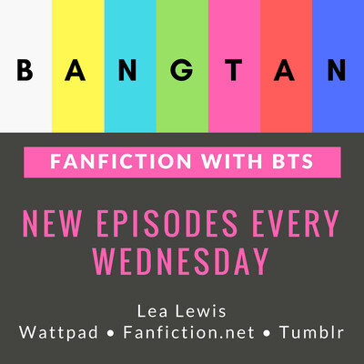 Fanfiction With BTS Podcast