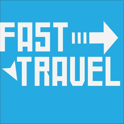 Fast Travel's Podcast