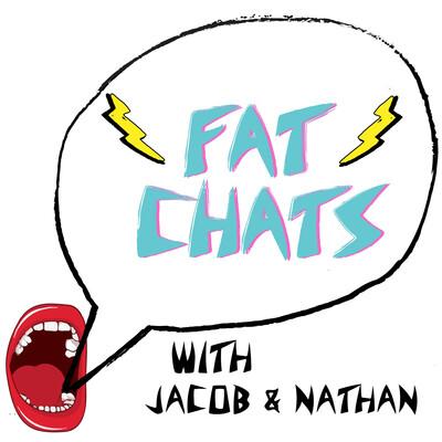 Fat Chats