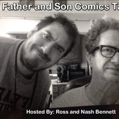 Father & Son Comics Talk...