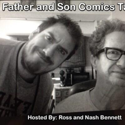 Father & Son Comics Talk...