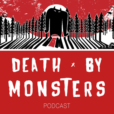 Death by Monsters