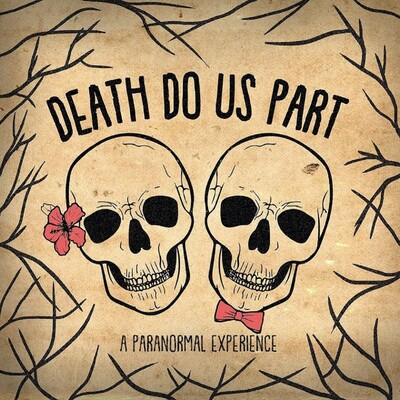 Death Do Us Part