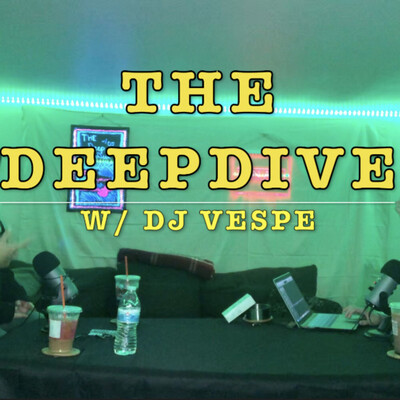 Deep Dive w/ DJ Vespe