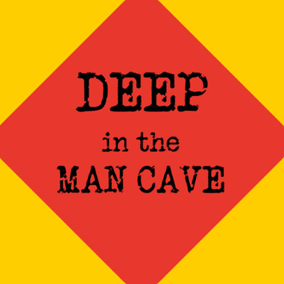 Deep in the man cave