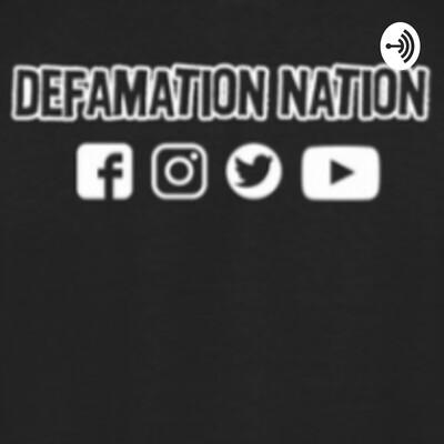 Defamation Nation
