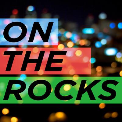 On The Rocks with New Media Rockstars - Audio