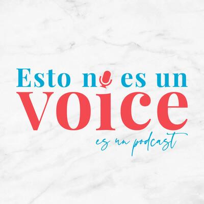 Esto No Es Un Voice