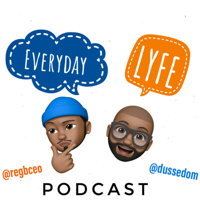 Everyday LYFE Podcast