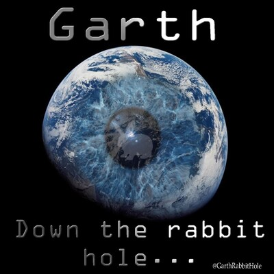 Garth Down the Rabbit Hole