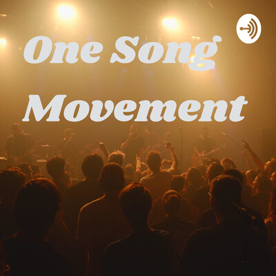 One Song Movement