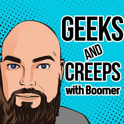 Geeks and Creeps Podcast
