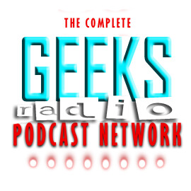 Geeksradio - The ENTIRE NETWORK!