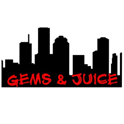 Gems & Juice Podcast
