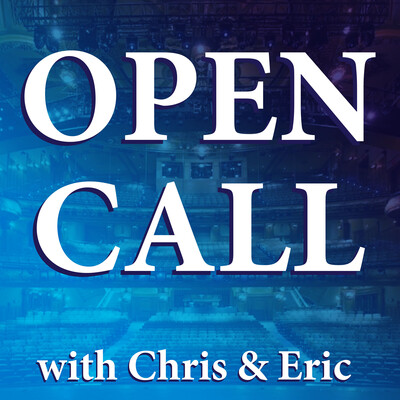 Open Call with Chris & Eric