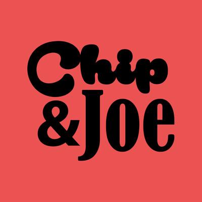 Chip and Joe Show