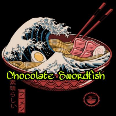 Chocolate Swordfish