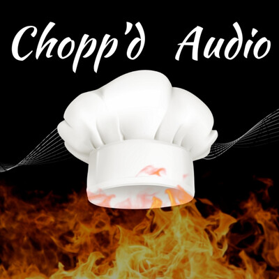 Chopp'd Audio