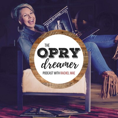 Opry Dreamer Podcast