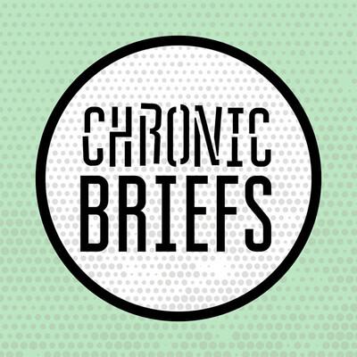 Chronic Briefs
