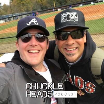 Chuckle Heads Podcast