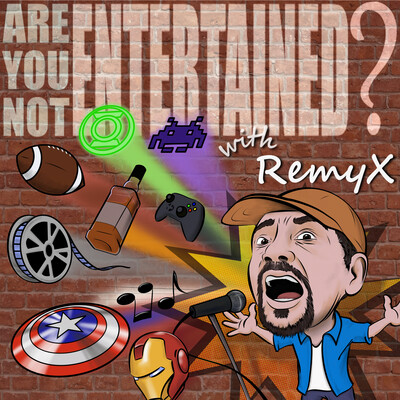Are you not entertained with Remy X