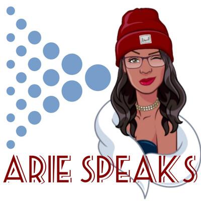 ARIE SPEAKS