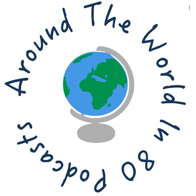Around The World In 80 Podcasts