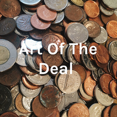 Art Of The Deal ?