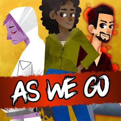 As We Go - Actual Play Podcast