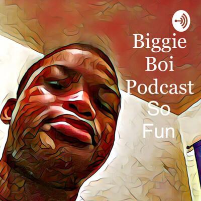 Biggie Podcast