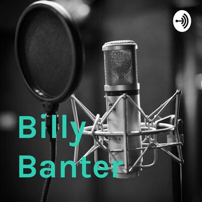 Billy Banter