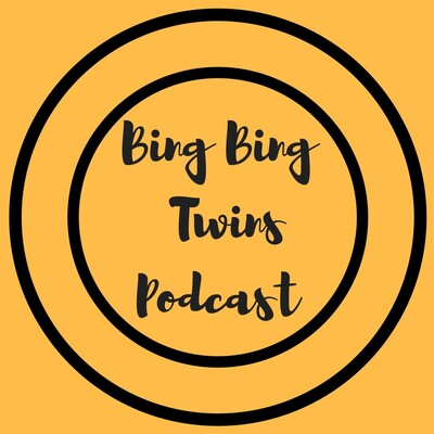 Bing Bing Twins Podcast