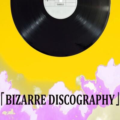 Bizarre Discography