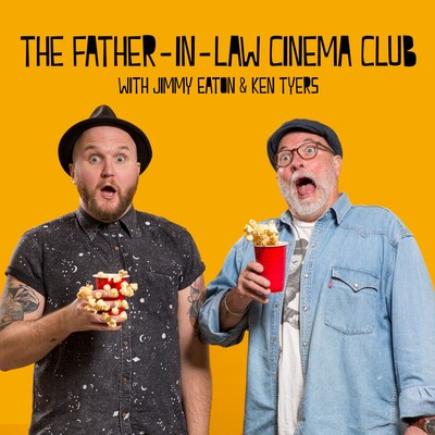 Father-In-Law Cinema Club Podcast