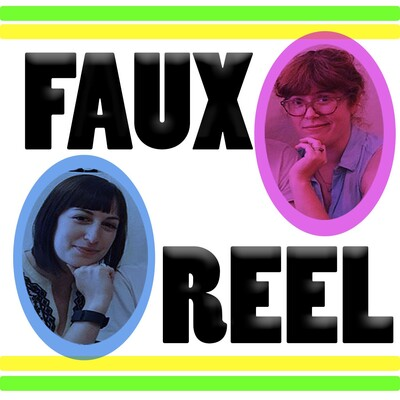 Faux Reel Podcast