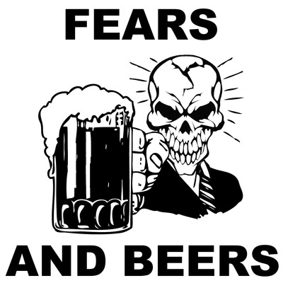 Fears and Beers Podcast