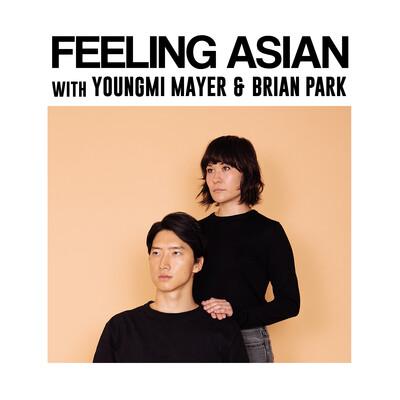 Feeling Asian
