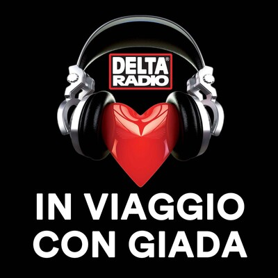 Delta Radio - In Viaggio con Giada