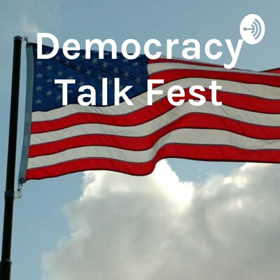 Democracy Talk Fest