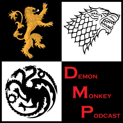 Demon Monkey Podcast: A Spoiler-Free Game of Thrones Podcast by Guys Who Can't Read