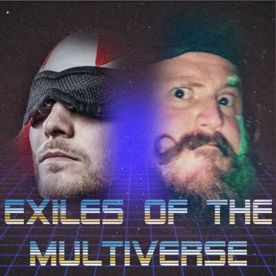 Exiles of the Multiverse