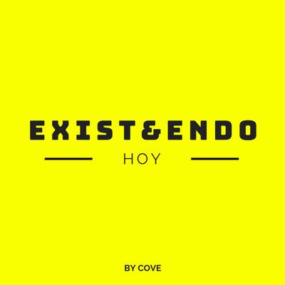 EXIST&ENDO HOY