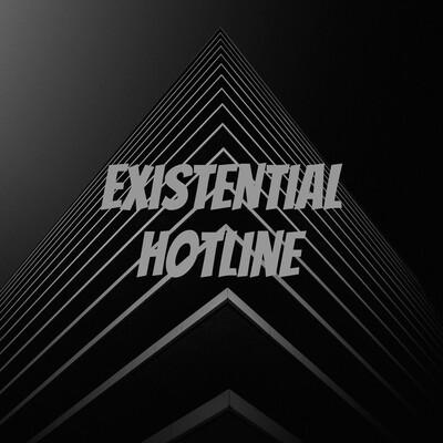 Existential Hotline