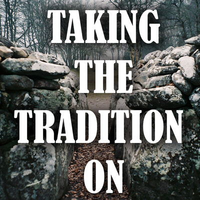 Taking The Tradition On: