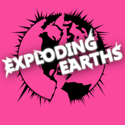 Exploding Earths - Comic Book Podcast