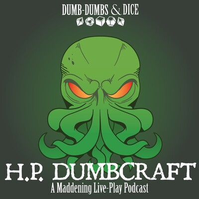 H.P. Dumbcraft: A Pulp Cthulhu Podcast
