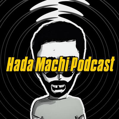 Hada Machi Podcast