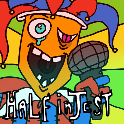 Half In Jest Podcast
